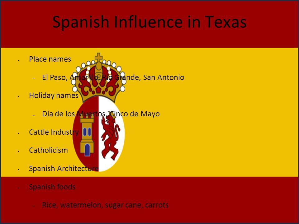 Spanish Influence in Texas