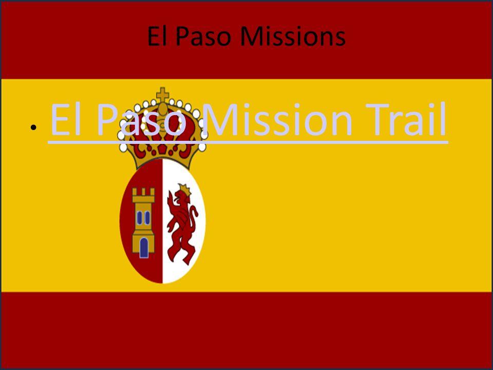 El Paso Missions El Paso Mission Trail