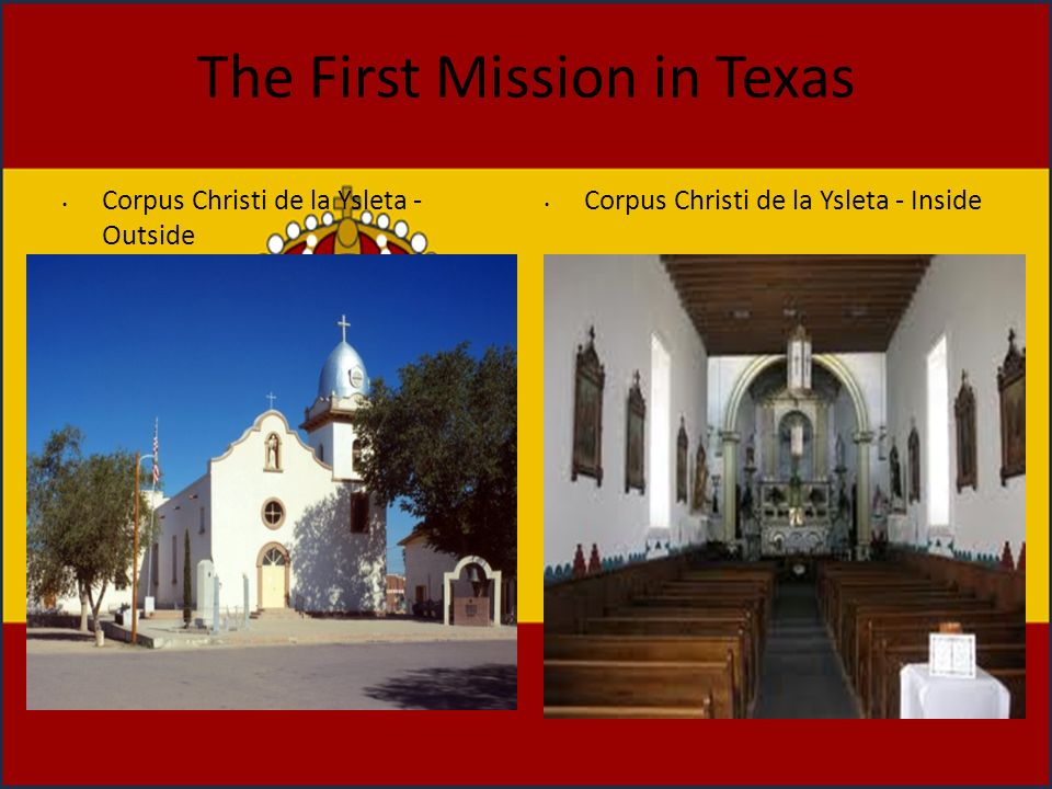 The First Mission in Texas