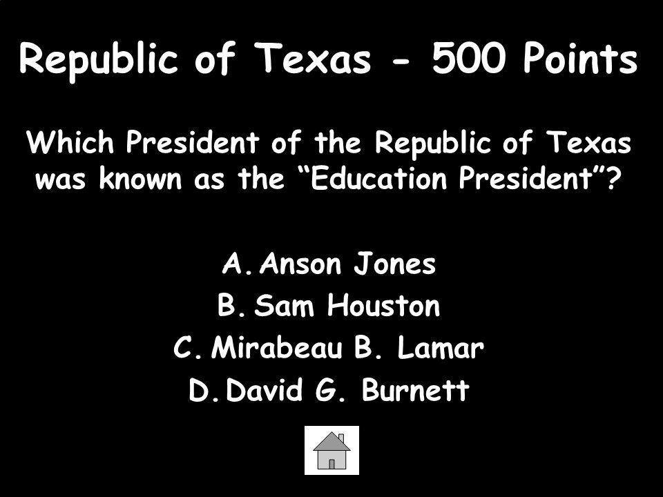 Republic of Texas - 500 Points