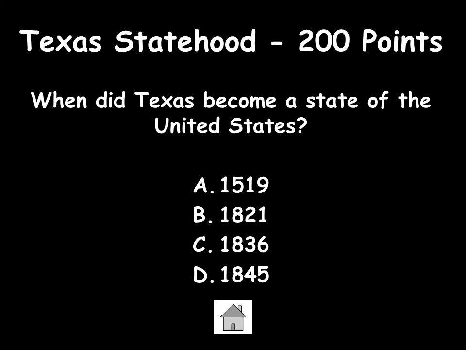 Texas Statehood - 200 Points