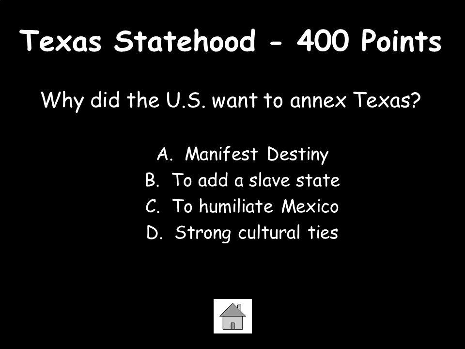 Texas Statehood - 400 Points