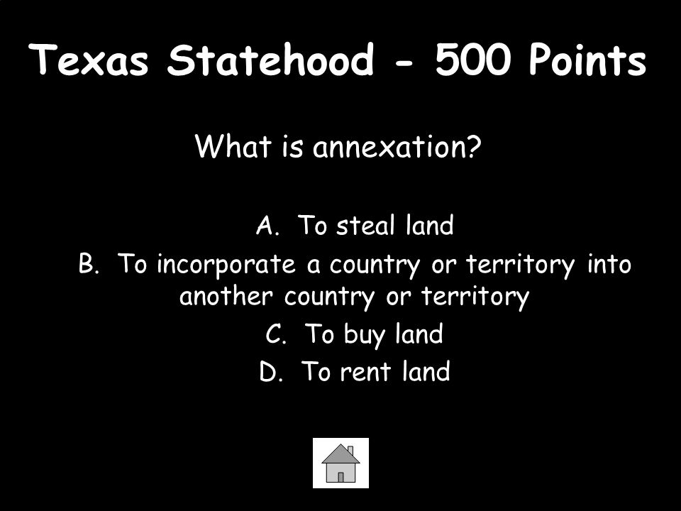 Texas Statehood - 500 Points