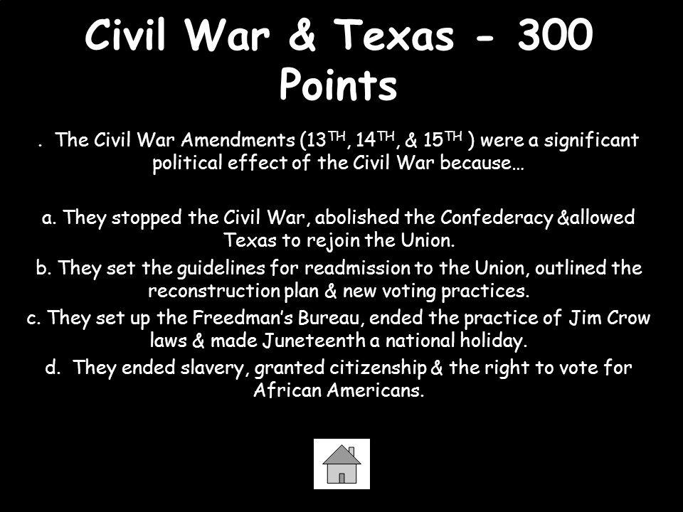 Civil War & Texas - 300 Points