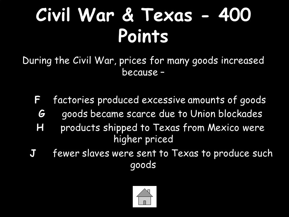 Civil War & Texas - 400 Points