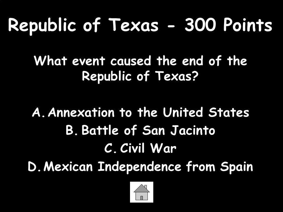 Republic of Texas - 300 Points