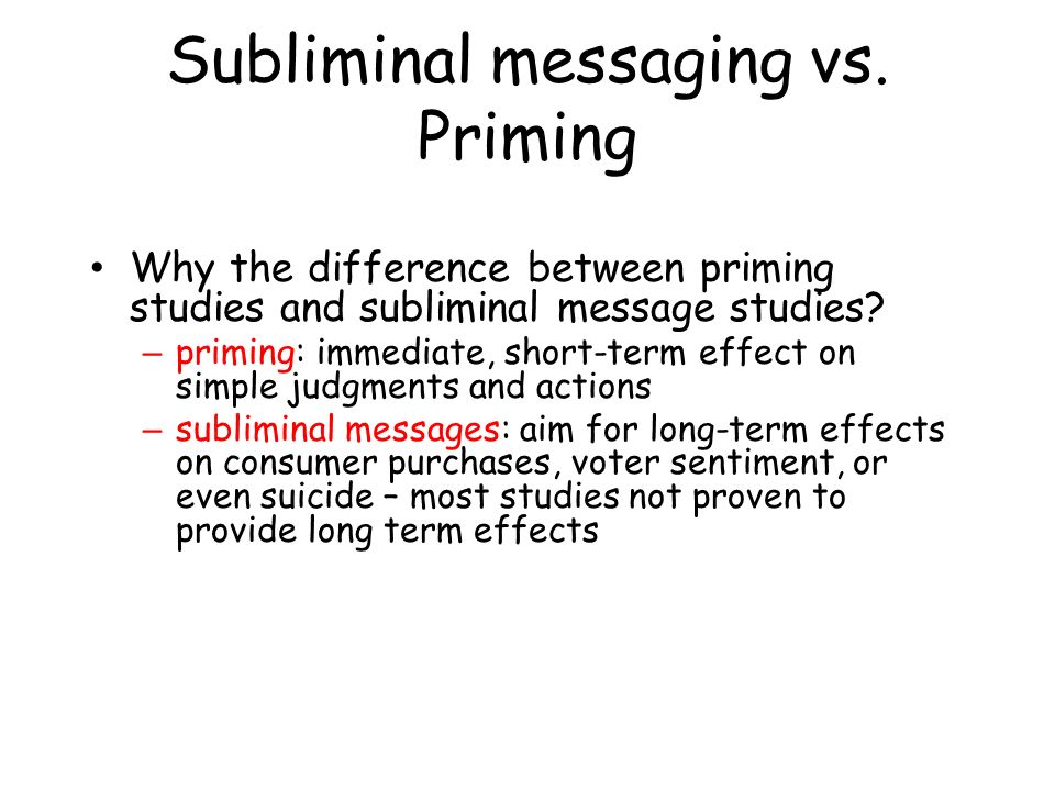 long term effects of subliminal priming on No effect of priming was found for pointing parameters such as reaction time semantic priming subliminal priming evidence for short-and long-term effects.