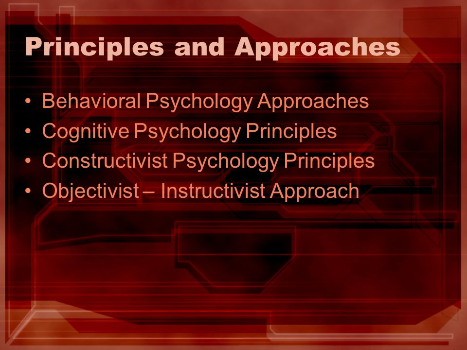 Principles and Approaches