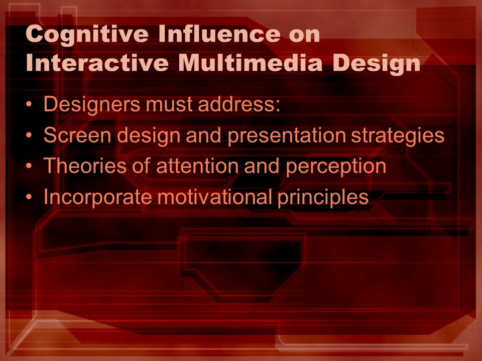 Cognitive Influence on Interactive Multimedia Design