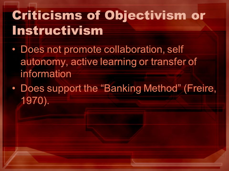 Criticisms of Objectivism or Instructivism