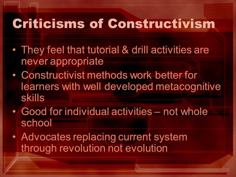 Criticisms of Constructivism