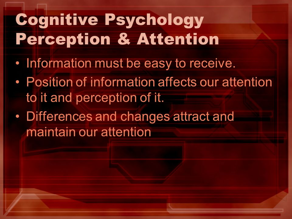 Cognitive Psychology Perception & Attention