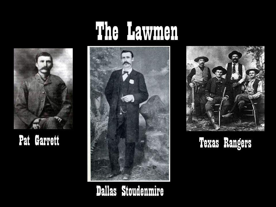 The Lawmen Pat Garrett Texas Rangers Dallas Stoudenmire