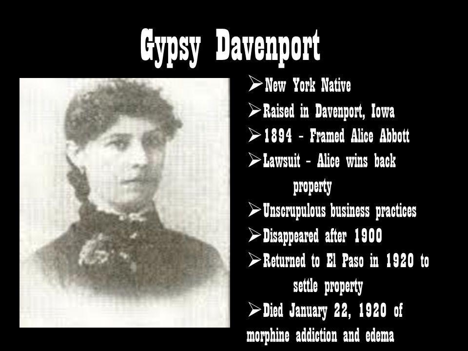 Gypsy Davenport New York Native Raised in Davenport, Iowa