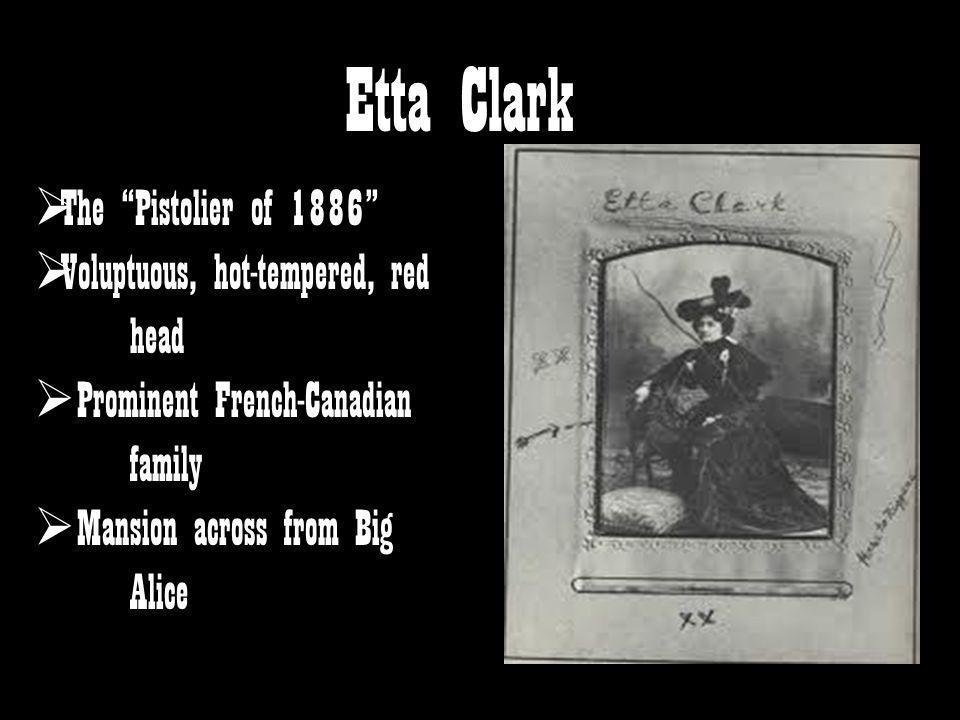 Etta Clark The Pistolier of 1886 Voluptuous, hot-tempered, red head