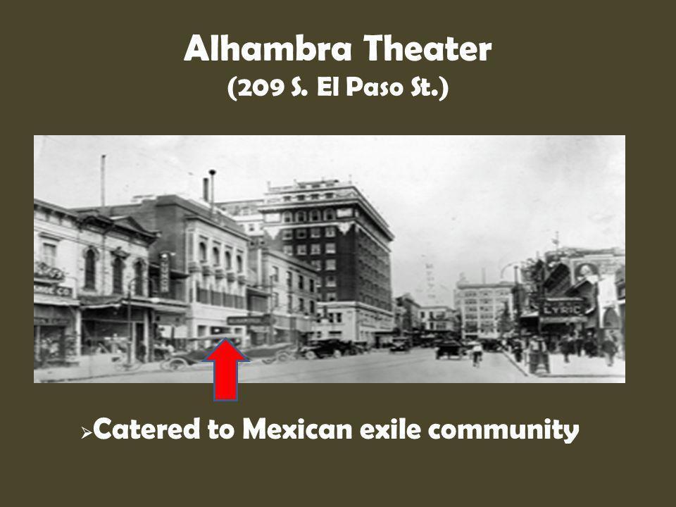 Alhambra Theater (209 S. El Paso St.)