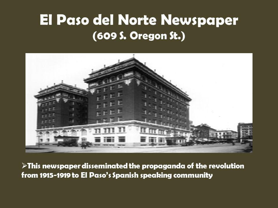 El Paso del Norte Newspaper (609 S. Oregon St.)