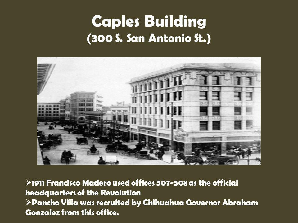 Caples Building (300 S. San Antonio St.)
