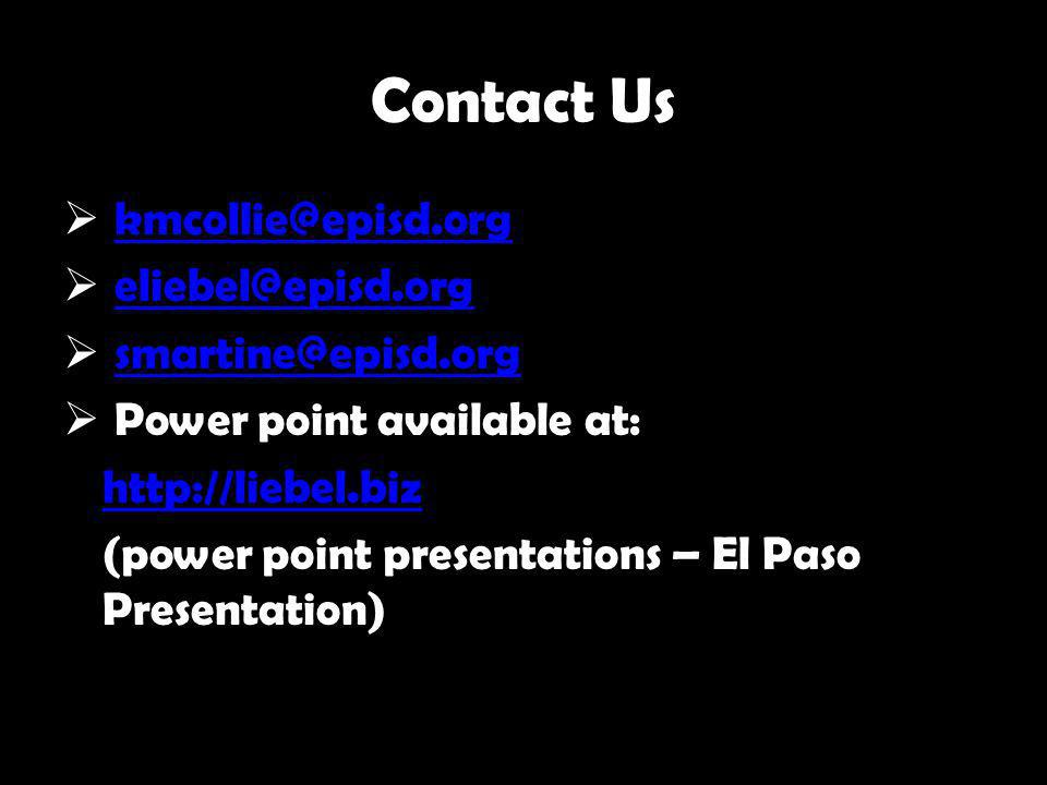 Contact Us kmcollie@episd.org eliebel@episd.org smartine@episd.org