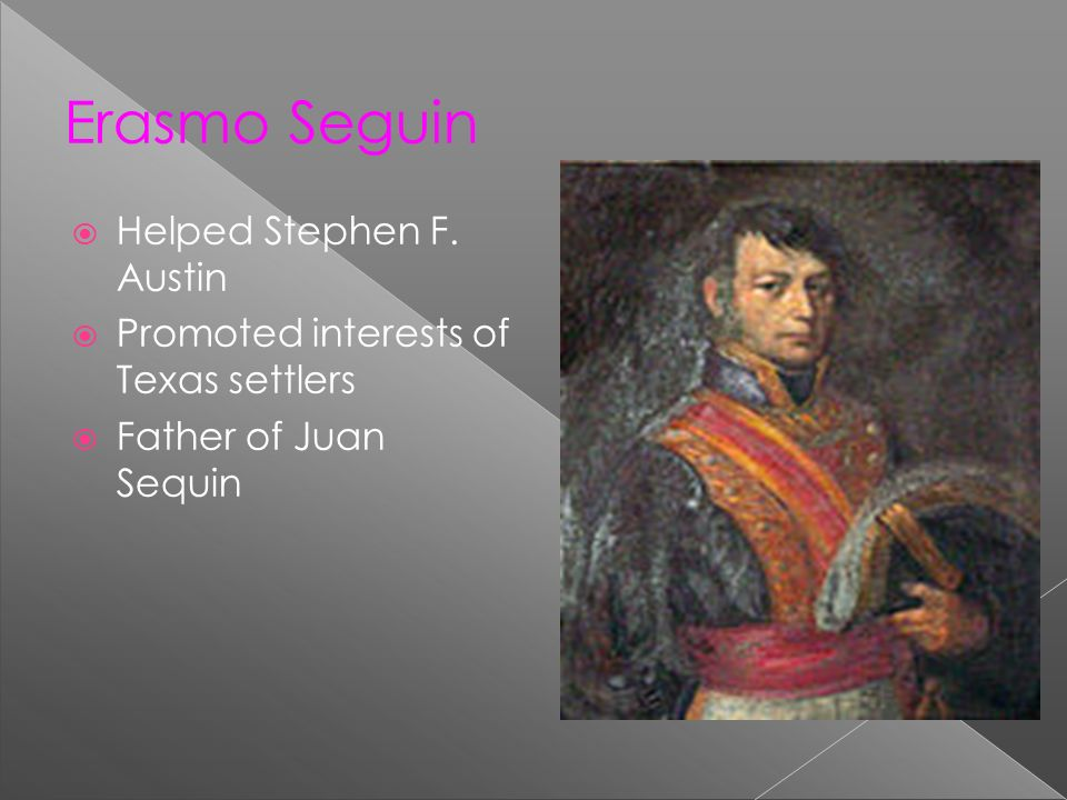 Erasmo Seguin Helped Stephen F. Austin