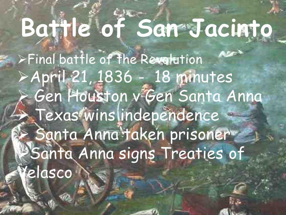 Battle of San Jacinto April 21, 1836 - 18 minutes