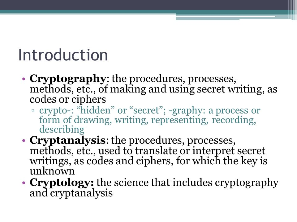 Introduction Cryptography The Procedures Processes Methods Etc Of Making And
