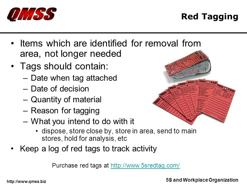 Items which are identified for removal from area, not longer needed