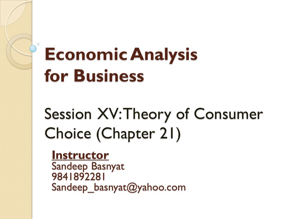 An analysis of the theory of consumer choice