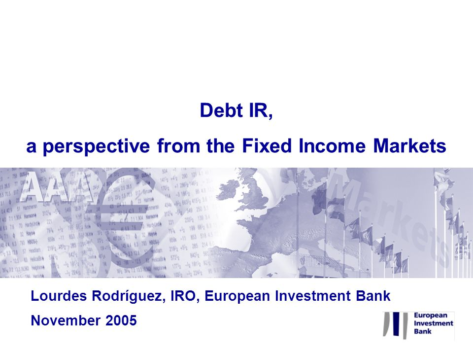 a perspective from the Fixed Income Markets