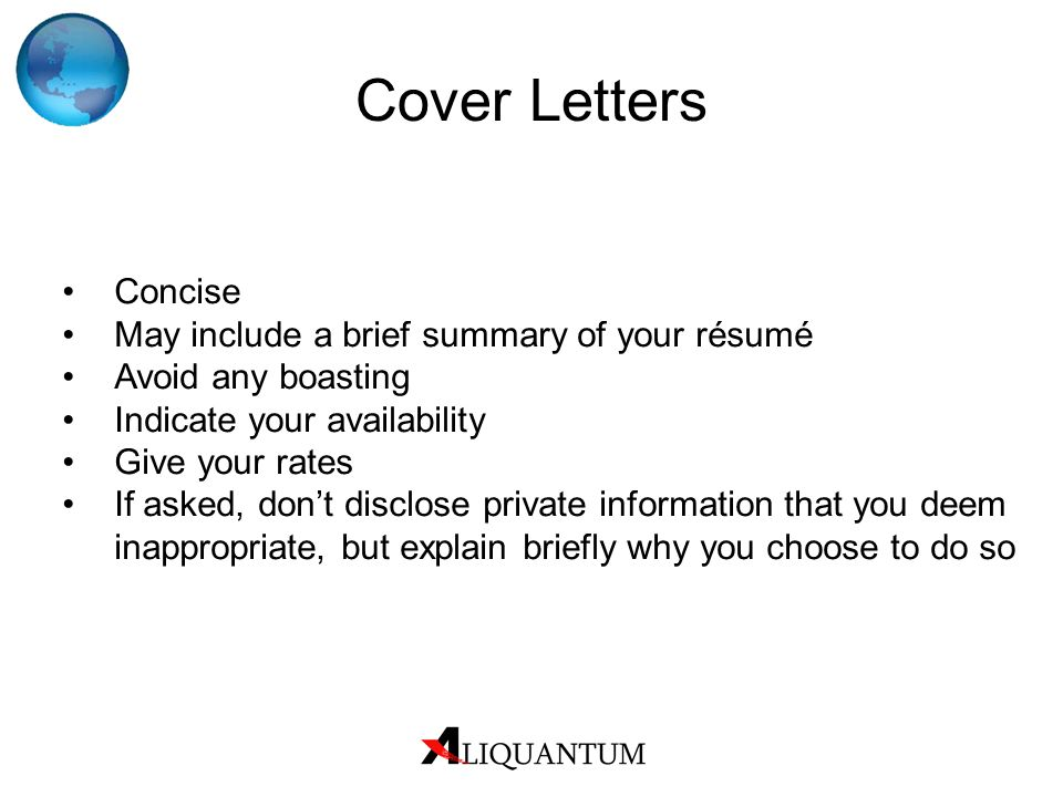 Cover Letters Concise May include a brief summary of your résumé