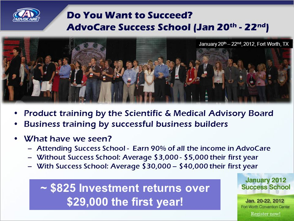 Do You Want to Succeed AdvoCare Success School (Jan 20th - 22nd)