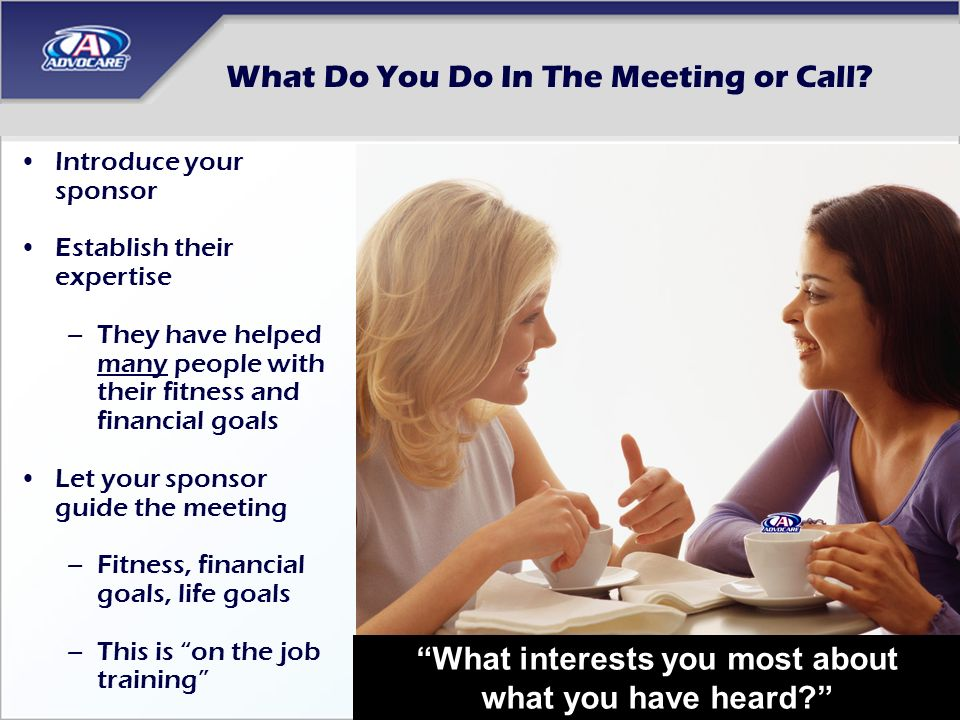 What Do You Do In The Meeting or Call