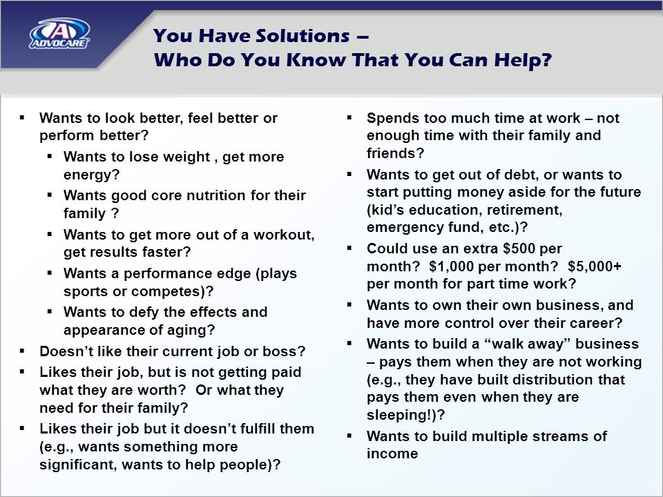 You Have Solutions – Who Do You Know That You Can Help