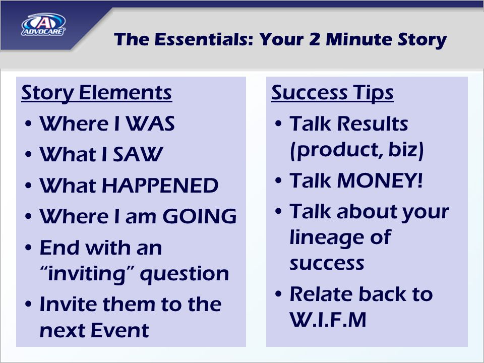 The Essentials: Your 2 Minute Story