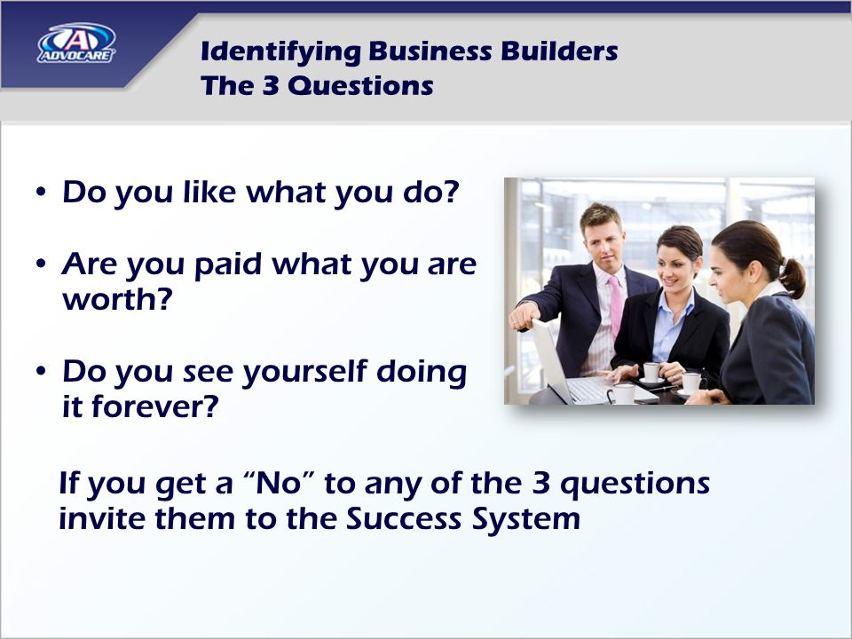 Identifying Business Builders The 3 Questions