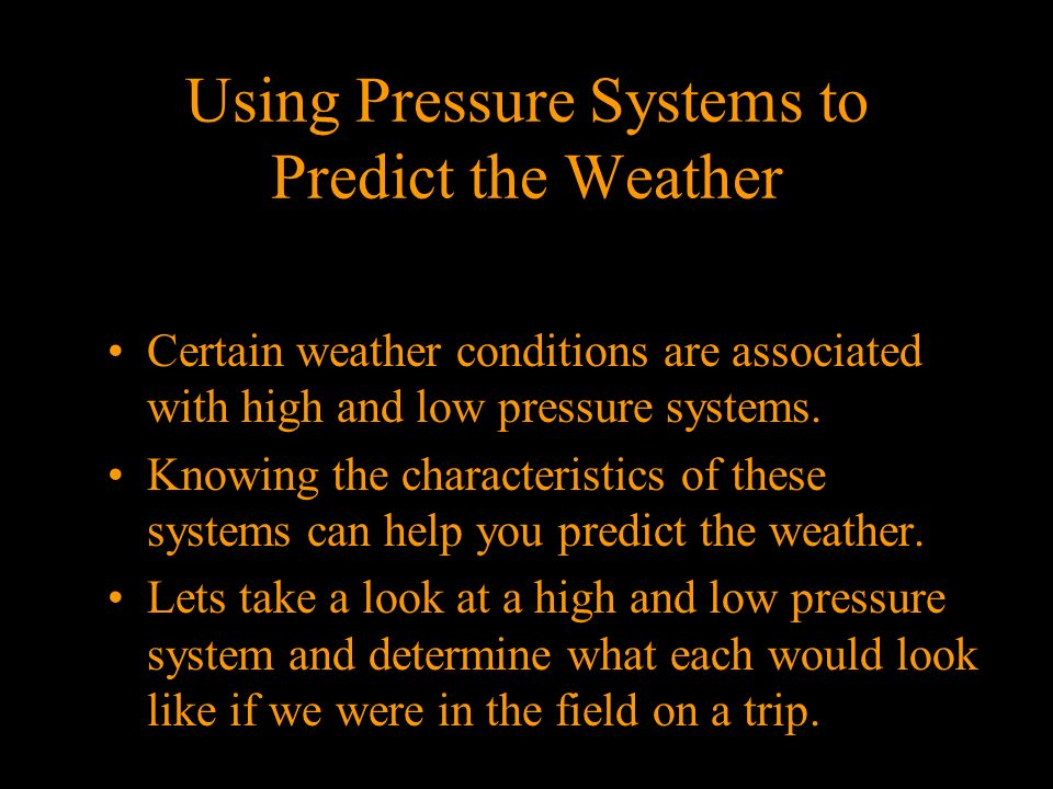 Using Pressure Systems to Predict the Weather