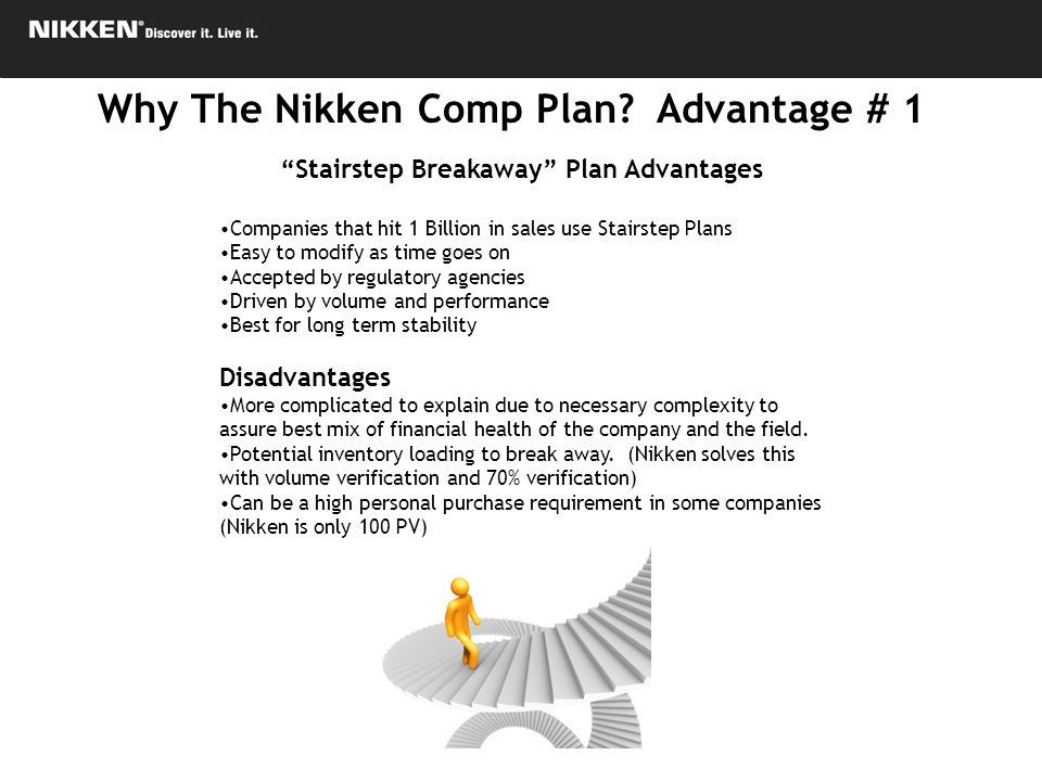 Stairstep Breakaway Plan Advantages