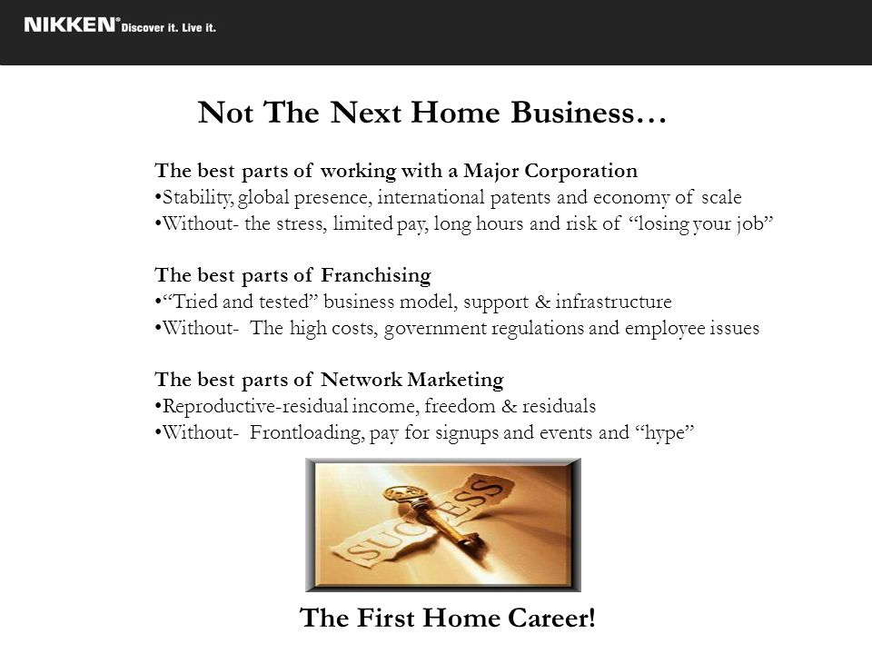 Not The Next Home Business…