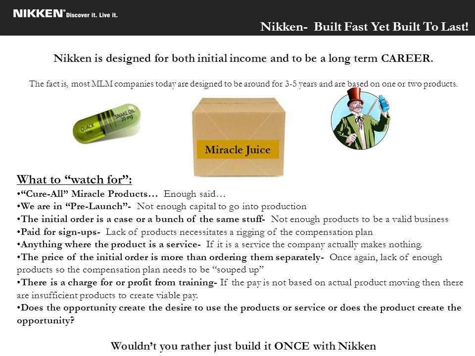 Nikken- Built Fast Yet Built To Last!