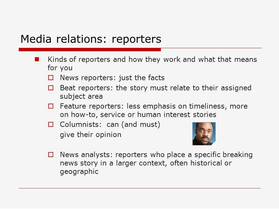 Media relations: reporters