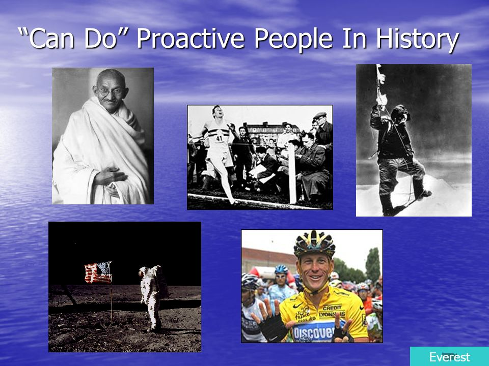 Can Do Proactive People In History
