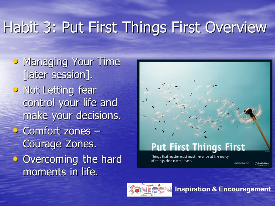 Habit 3: Put First Things First Overview