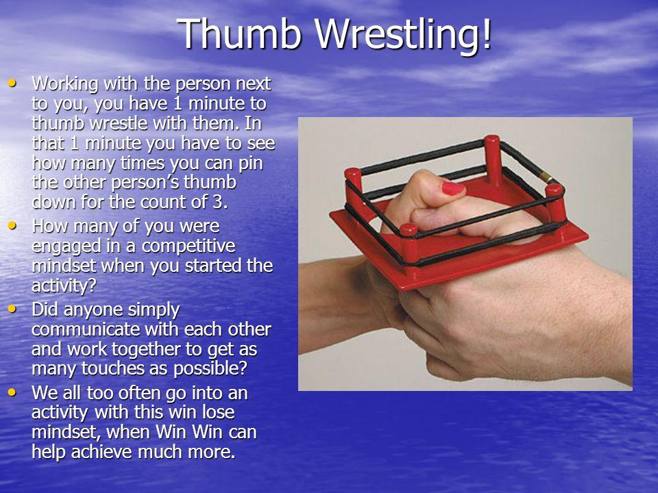 Thumb Wrestling!