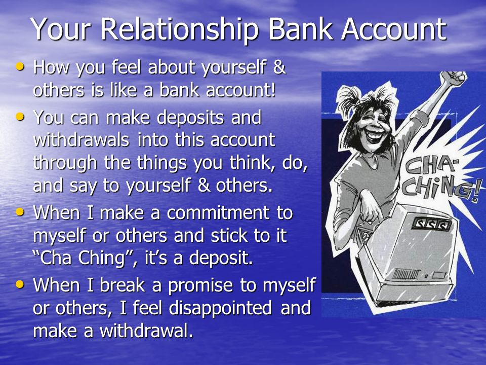 Your Relationship Bank Account