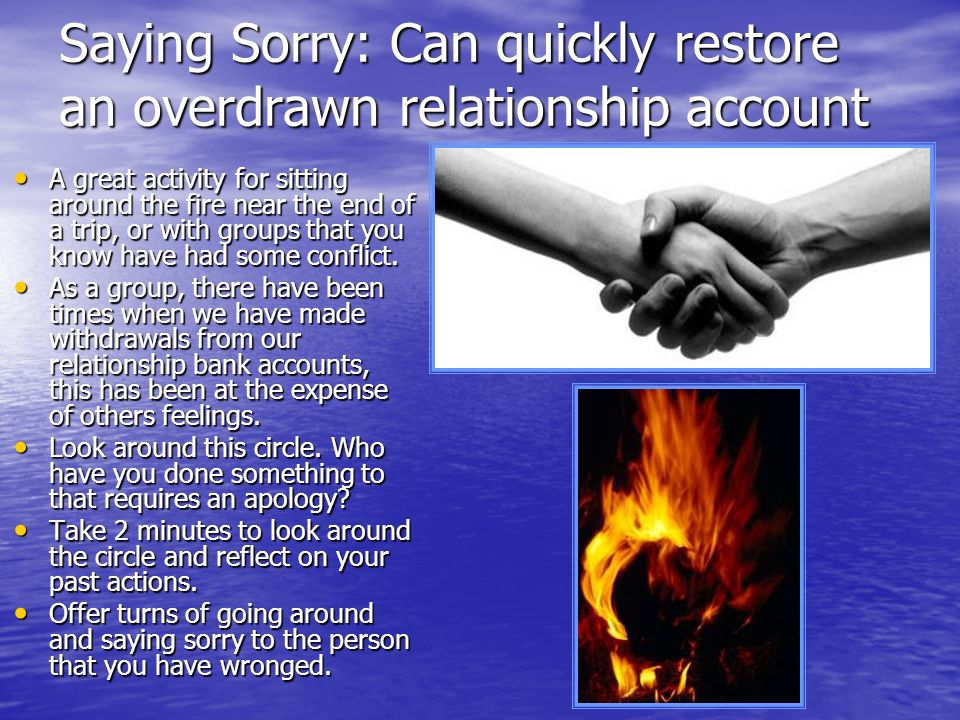 Saying Sorry: Can quickly restore an overdrawn relationship account