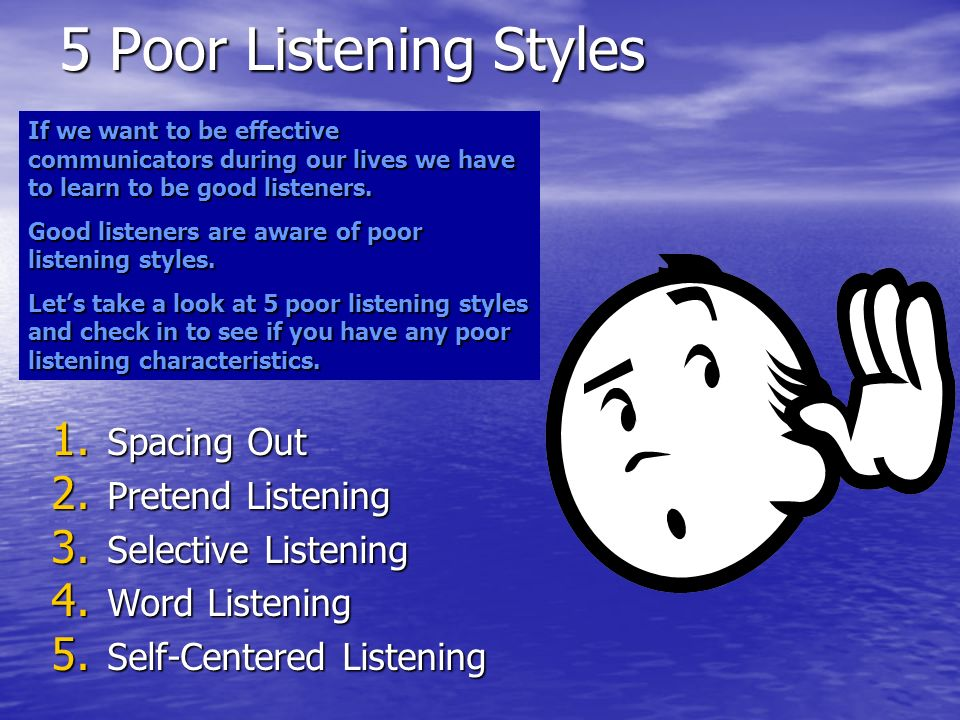 5 Poor Listening Styles Spacing Out Pretend Listening