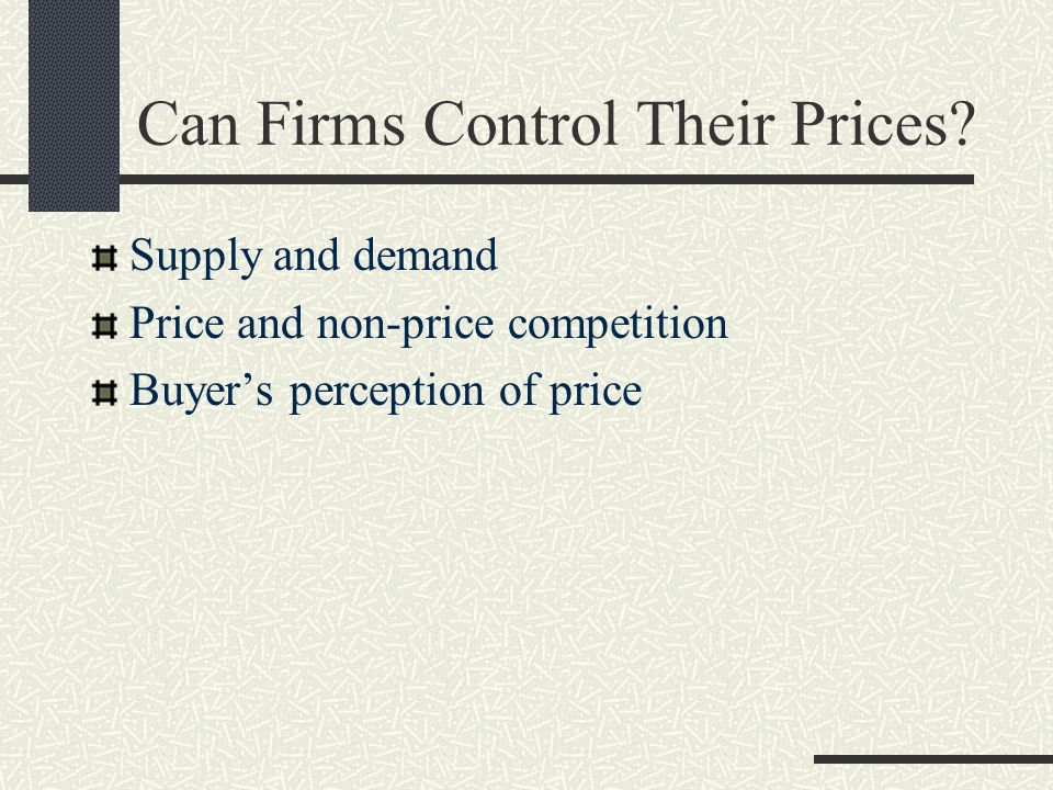 Can Firms Control Their Prices