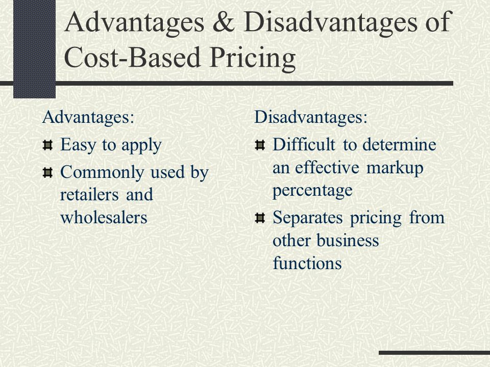 Advantages & Disadvantages of Cost-Based Pricing