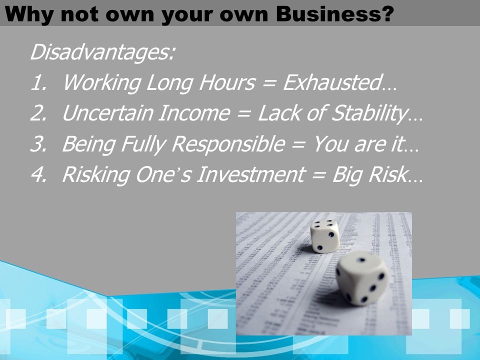 Why not own your own Business