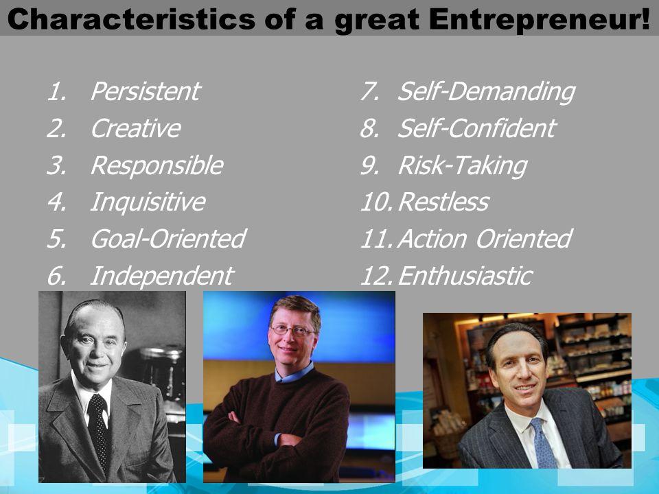 Characteristics of a great Entrepreneur!